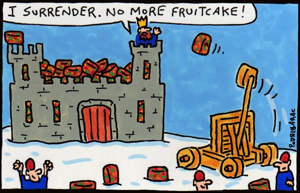 I-surrender,-no-more-fruitcake