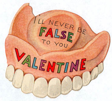 I'll never be false to you valentine