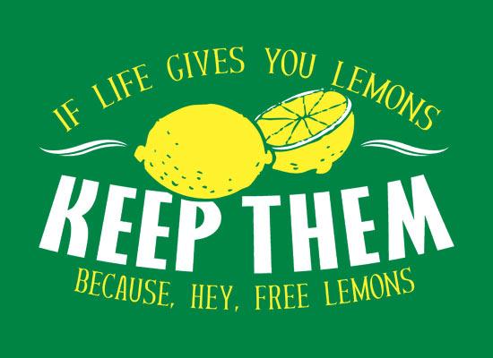 LIfe give you lemons