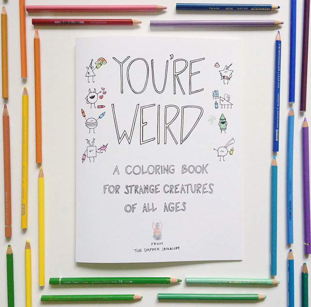 youre weird coloring book for grownups - Cool Coloring Books